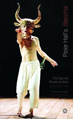 Peter Hall's Bacchai by Jonathan Croall