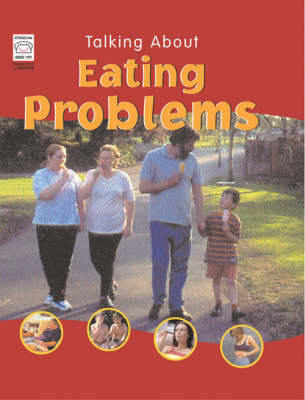 TALKING ABOUT EATING PROBLEMS by Nicola Edwards
