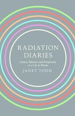 Radiation Diary by Janet M Todd