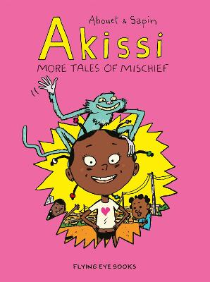 Akissi: More Tales of Mischief book