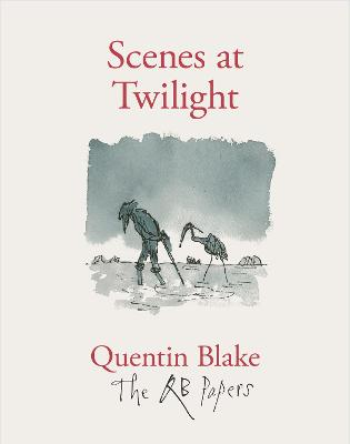 Scenes at Twilight by Quentin Blake
