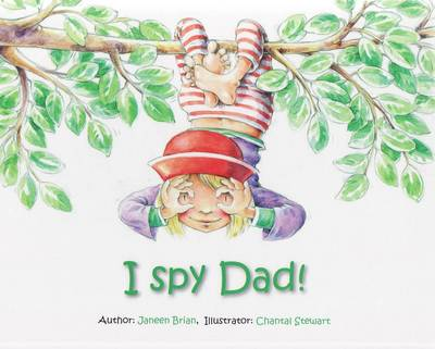 I Spy Dad by Janeen Brian