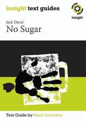 No Sugar: Insight Text Guides by Mark Eckersley