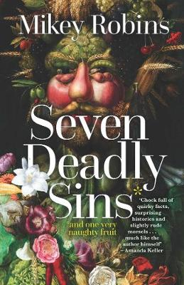 Seven Deadly Sins and One Very Naughty Fruit book