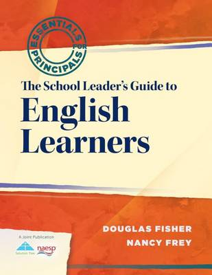 The School Leader's Guide to English Learners by Douglas Fisher