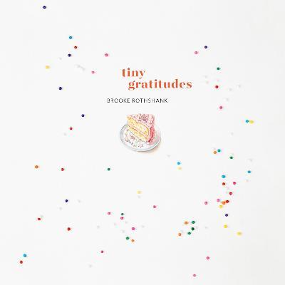 Tiny Gratitudes book