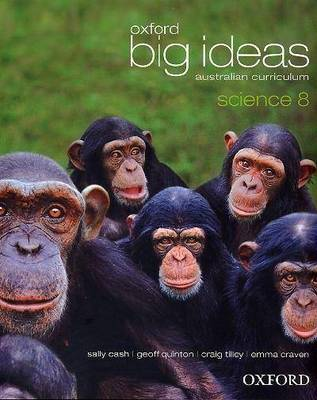 Oxford Big Ideas Science 8 Australian Curriculum Student Book by Sally Cash