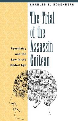Trial of the Assassin Guiteau book