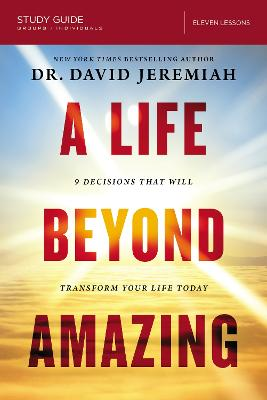 Life Beyond Amazing Study Guide book