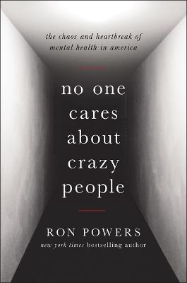 No One Cares About Crazy People book