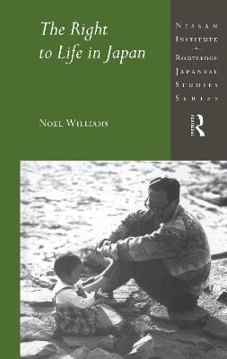 The Right to Life in Japan by Noel Williams