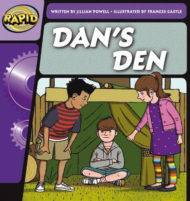 Rapid Phonics Dan's Den Step 1 (Fiction) by Jillian Powell