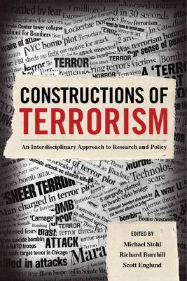 Constructions of Terrorism by Michael Stohl