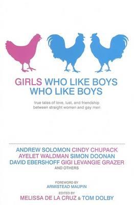 Girls Who Like Boys Who Like Boys by Melissa De La Cruz