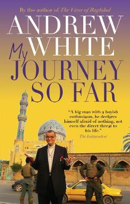 My Journey So Far by Andrew White