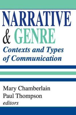Narrative and Genre by Paul Thompson