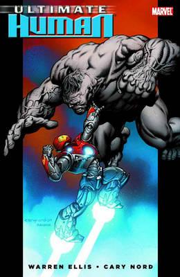 Ultimate Hulk Vs Iron Man Ultimate Hulk Vs. Iron Man: Ultimate Human Ultimate Human by Warren Ellis