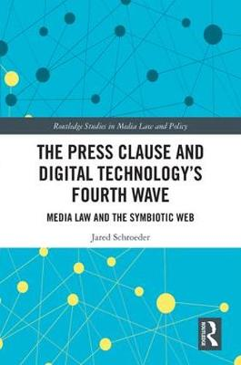 Press Clause and Digital Technology's Fourth Wave book