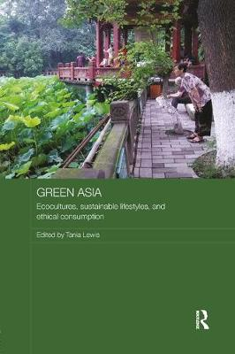 Green Asia by Tania Lewis