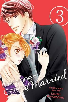 Everyone's Getting Married, Vol. 3 by Izumi Miyazono