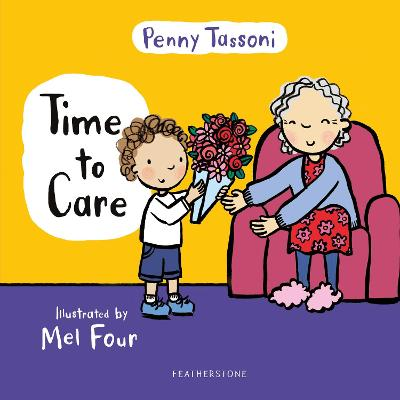 Time to Care: Explore empathy and kindness with your little one book