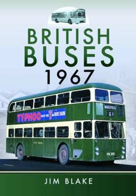 British Buses 1967 by Jim Blake