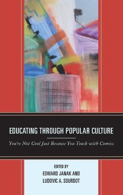 Educating through Popular Culture book