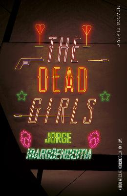 The Dead Girls by Jorge Ibarguengoitia