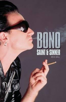 Bono by Mick Wall