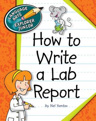 How to Write a Lab Report book