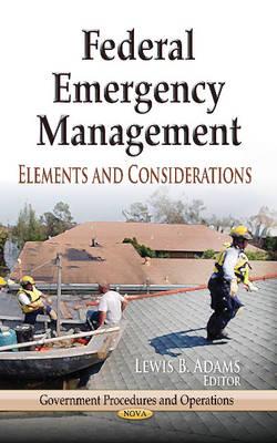 Federal Emergency Management by Lewis B. Adams