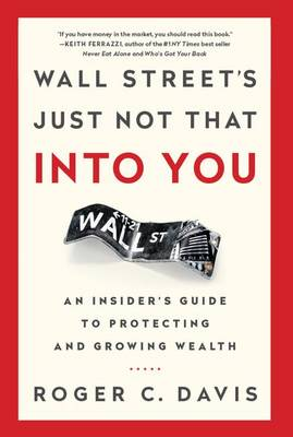 Wall Street's Just Not That into You by Roger Davis