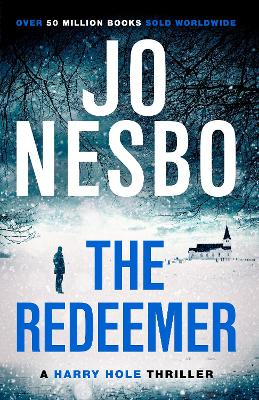 The Redeemer: Harry Hole 6 by Jo Nesbo