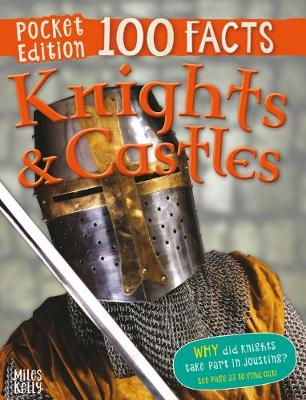 100 Facts Knights and Castles Pocket Edition by Macdonald Fiona