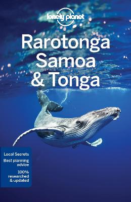 Lonely Planet Rarotonga, Samoa & Tonga by Lonely Planet