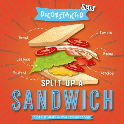 Split Up a Sandwich by Shalini Vallepur