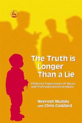 Truth is Longer Than a Lie book