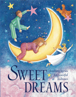 Sweet Dreams by Nicola Baxter