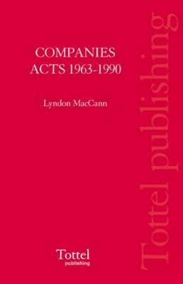 Companies Acts 1963-1990 by Lyndon MacCann