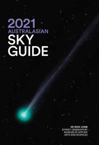 2021 Australasian Sky Guide by Dr. Nick Lomb