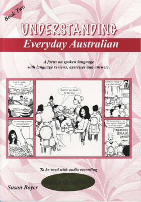 Understanding Everyday Australian: Book Two, with CD book