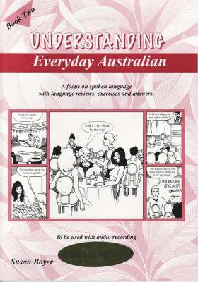 Understanding Everyday Australian: Book Two, with CD book