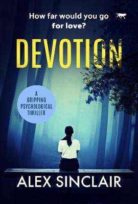 Devotion by Alex Sinclair