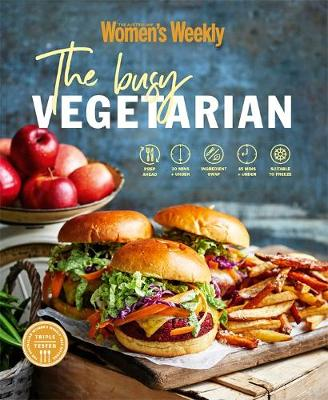 The Busy Vegetarian by The Australian Women's Weekly