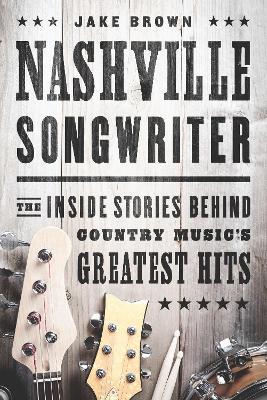 Nashville Songwriter by Jake Brown