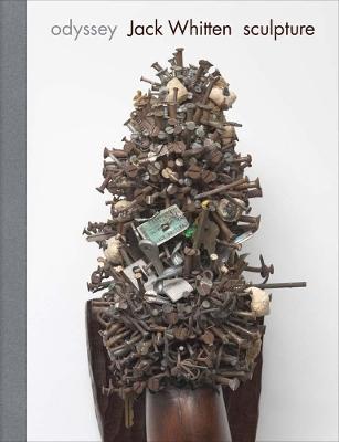 Odyssey: Jack Whitten Sculpture 1963-2017 by Jack Whitten
