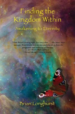 Finding the Kingdom Within by Dr Brian Longhurst