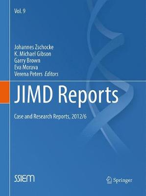 JIMD Reports - Case and Research Reports, 2012/6 by Johannes Zschocke