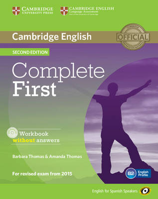 Complete First for Spanish Speakers Workbook without Answers with Audio CD by Barbara Thomas