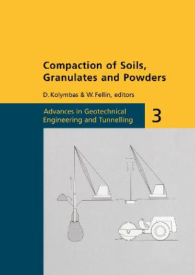 Compaction of Soils, Granulates and Powders by W. Fellin